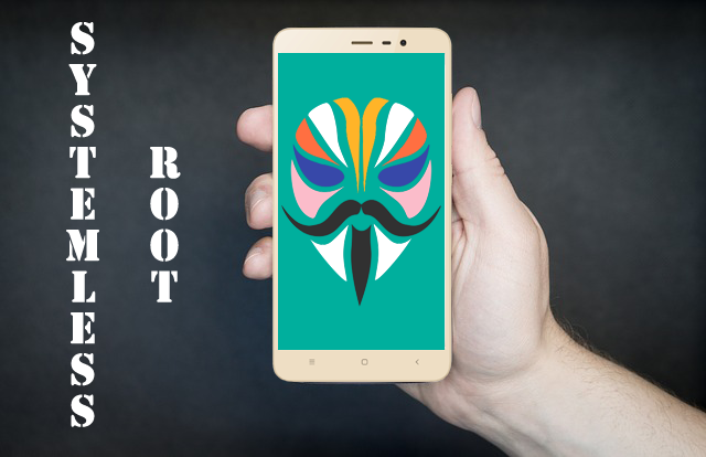 get systemless root with magisk on redmi note 3